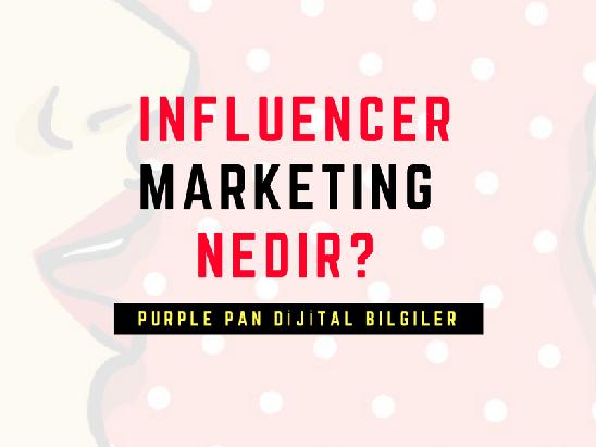 influencer marketing nedir