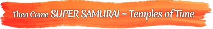 super samurai - first samurai